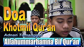 Menyejukkan Hati..., Relaksasi pengantar Tidur Indah, Doa Khatam Al-Qur'an, Doa Khatamil Qur'an