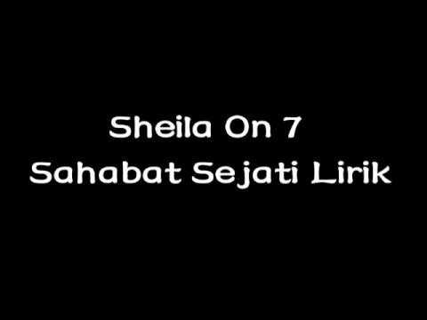 Sheila On 7 - Sahabat Sejati Lirik