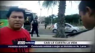 Trujillo: Camioneta atropella a mujer en Av. Víctor Larco
