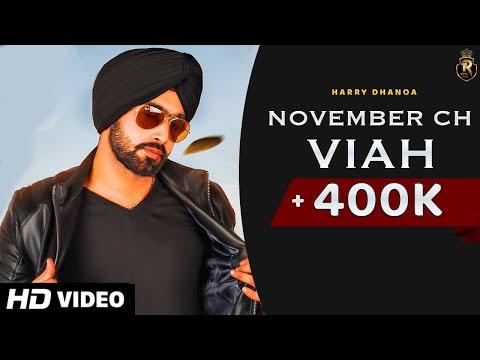november-ch-viah-(-full-video-)-harry-dhanoa- -latest-punjabi-songs-2020