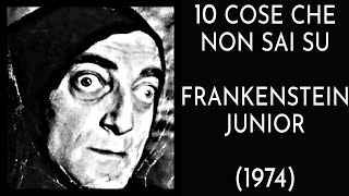 10 COSE CHE NON SAI SU FRANKENSTEIN JUNIOR - THE VNTG NETWORK