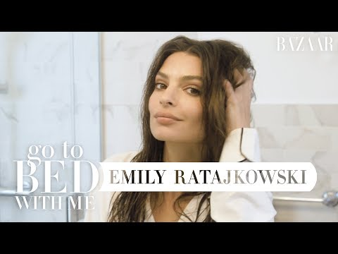 Emily Ratajkowski's Nighttime Skincare and Haircare Routine | Go To Bed With Me | Harper's BAZAAR