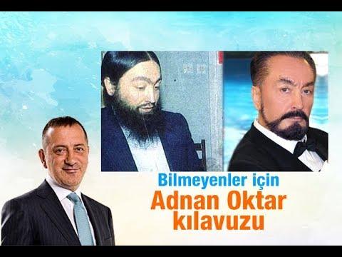 Fatih Altaylı : Bilmeyenler için Adnan Oktar kılavuzu