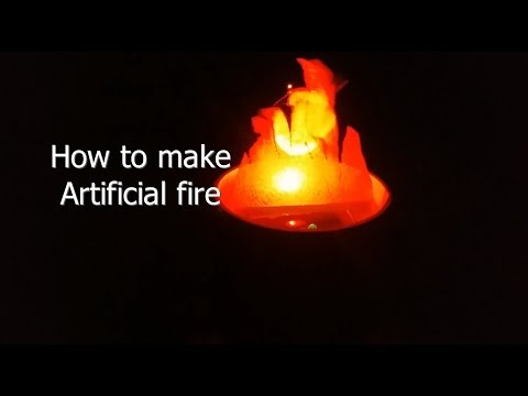 How to make Artificial Fire