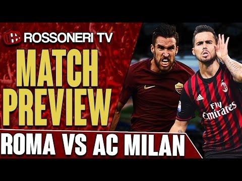 Roma vs AC Milan | Serie A | PREVIEW