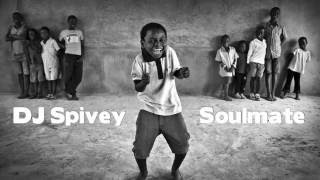 'Soulmate' (A Soulful, Afro House Mix) by DJ Spivey