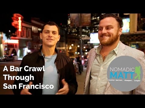A Bar Crawl Through San Francisco