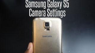 Samsung Galaxy S5 Camera Settings and Modes overview