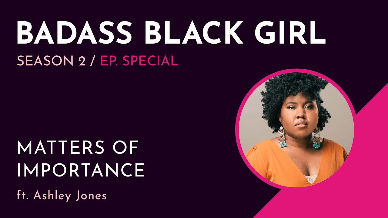 Ashley Jones in Reparations and Other Matters of Importance - Badass Black Girl Special Feature
