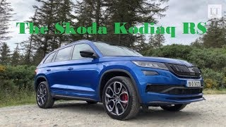 Our Test Drive: the Skoda Kodiaq RS