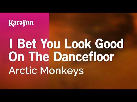 Karaoke I Bet You Look Good On The Dancefloor - Arctic Monkeys *
