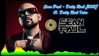 Sean Paul  - 01 Dutty Rock Intro