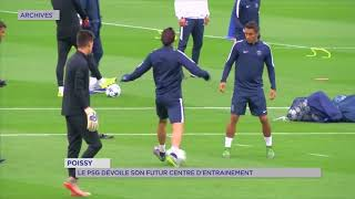 Poissy : Le PSG dévoile son futur centre d'entraînement