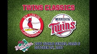 1987 WS, Game 6: Cardinals @ Twins