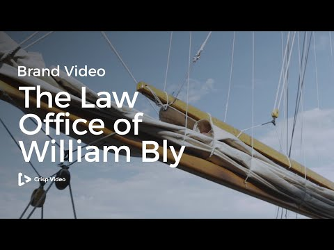 The Law Office of William T. Bly | Legal Video Marketing