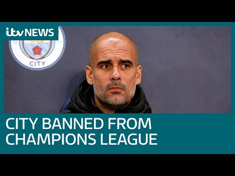 why-has-manchester-city-been-banned-from-champions-league-for-two-years-by-uefa?-|-itv-news
