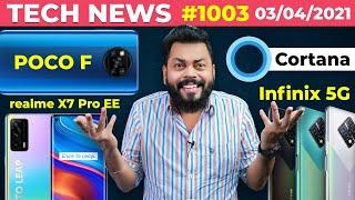 POCO F 주요 사양, Infinix 5G 휴대폰 출시, realme X7 Pro Extreme Ed. 출시됨, Cortana ☠️- # TTN1003