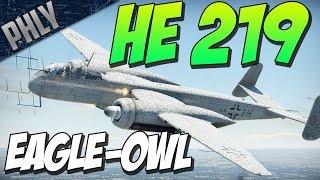 HE-219 EAGLE OWL- 15.38 KG/S BURST MASS (War Thunder Gameplay)