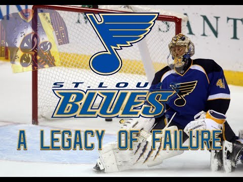 The St. Louis Blues: A Legacy of Failure