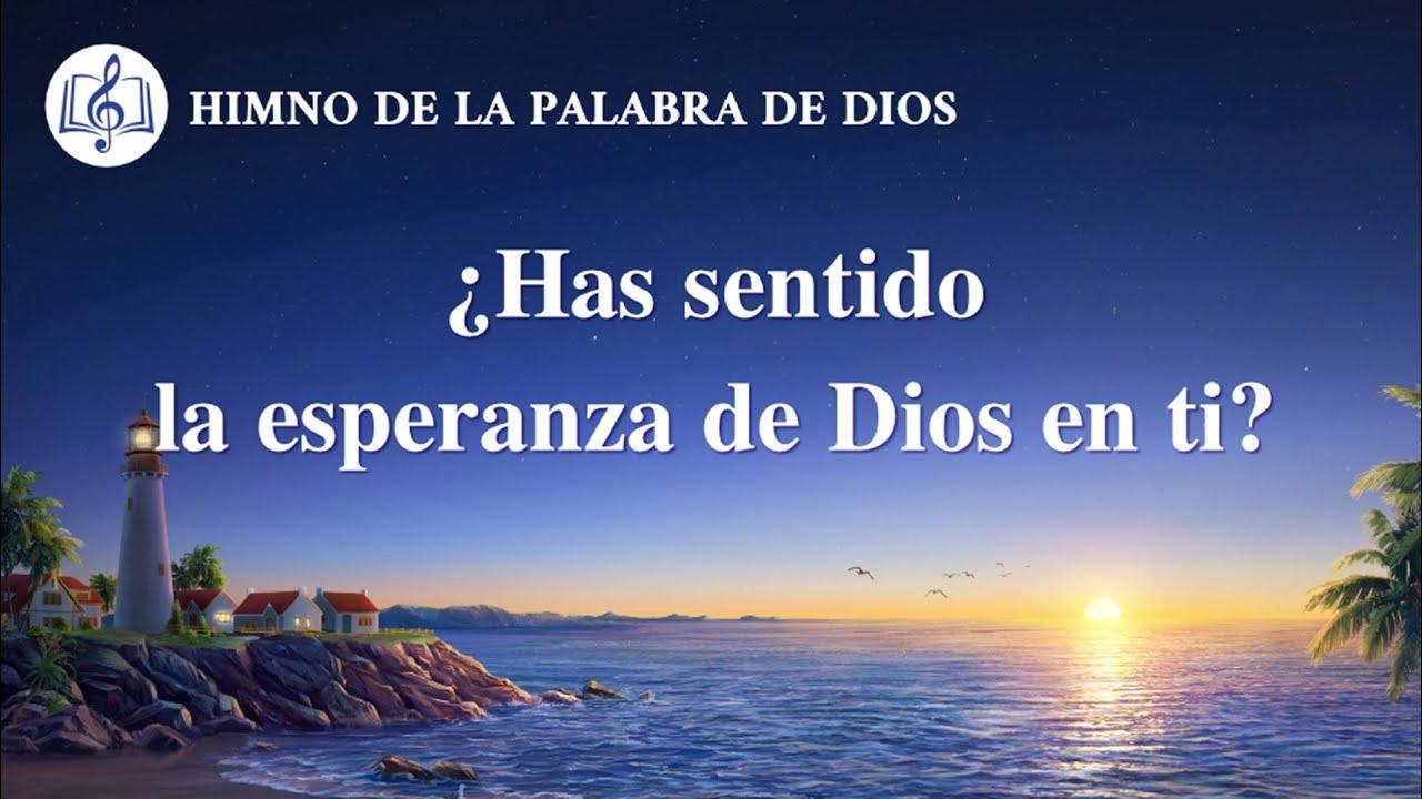 Himno cristiano   ¿Has sentido la esperanza de Dios en ti?