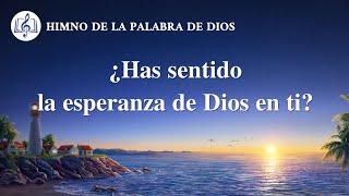 Himno cristiano | ¿Has sentido la esperanza de Dios en ti?