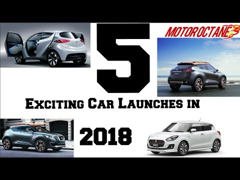 5 New Upcoming Car Launches in 2018 - to Wait For  हिन्दी में