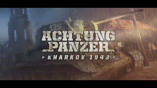 Achtung Panzer: Kharkov 1943 Trailer