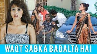 Waqt Sabka Badalta Hai | Time Changes | Ahana Goyal