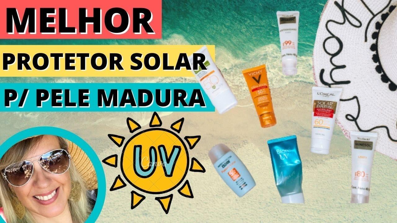 TOP 7: MELHOR PROTETOR SOLAR PARA PELE MADURA
