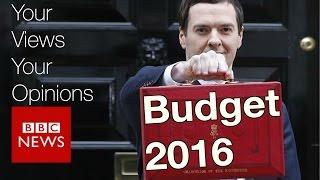 Budget 2016: Your views and verdict - BBC News