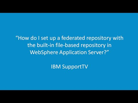 How Do I Set Up A Federated Repository With The Built-in File-based Repository In WAS?