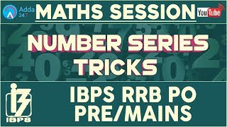 Bank PO | IBPS RRB PO PRE/MAINS | Number Series Tricks | Maths |  Online Coaching for IBPS Bank PO