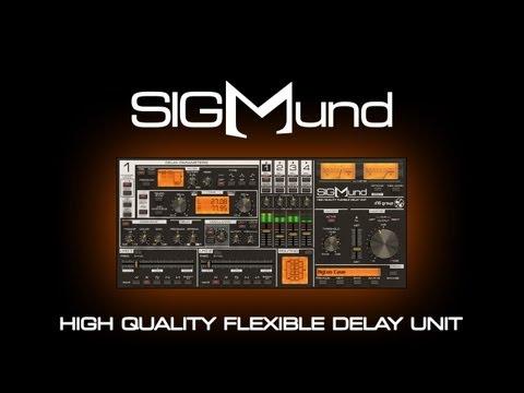 Sigmund - High Quality Flexible Delay Unit
