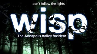 WISP: The Annapolis Valley Incident