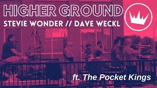 Higher Ground (Stevie Wonder Arr. Dave Weckl) ft. The Pocket Kings