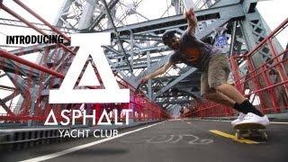 Introducing Asphalt Yacht Club