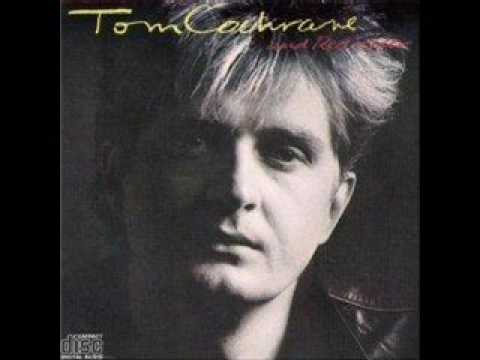 Tom Cochrane & Red Rider - The Untouchable One