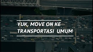 Yuk Move On ke Transportasi Umum