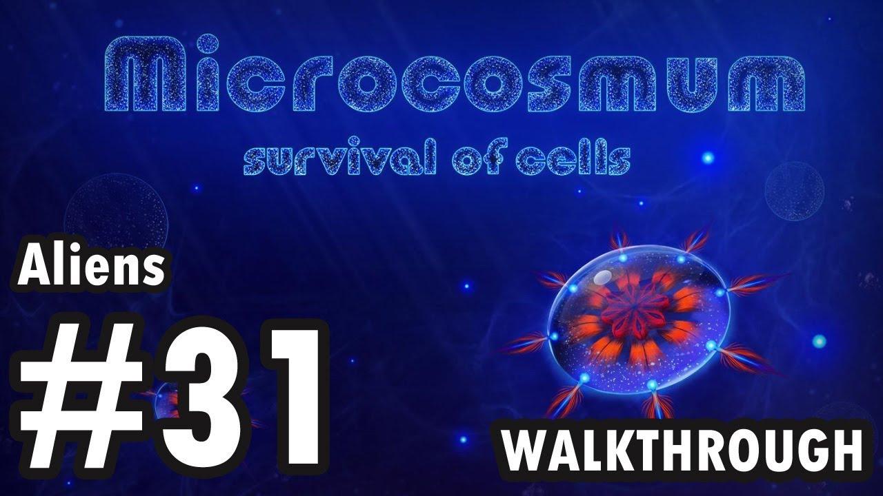 Microcosmum: survival of cells - Aliens - #31 (Walkthrough)