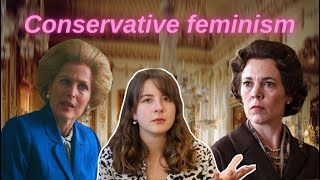 The Crown: an analysis of Conservative Feminism