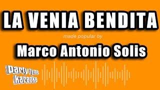 Marco Antonio Solis - La Venia Bendita (Versión Karaoke)