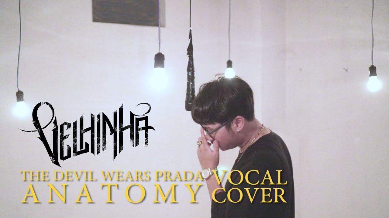 The Devil Wears Prada - Anatomy ( Vocal Cover) - YouTube