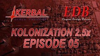 Kerbal Space Program - Kolonization 2.5x 05 - Two Shuttle Missions