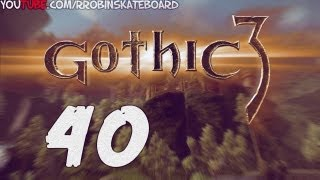 40#Zagrajmy w Gothic III - Exp w okolicach Geldern