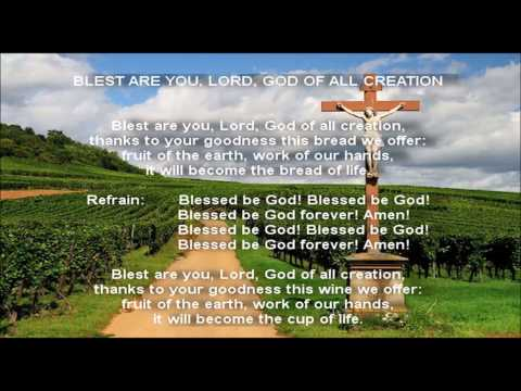 Blest Are You, Lord, God of All Creation