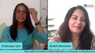 Mindfulness Meditation by Padmajaa Iyer with Shakti Manocha.