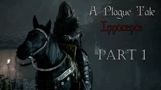 A Plague Tale Innocence l Part 1 l Gameplay FR