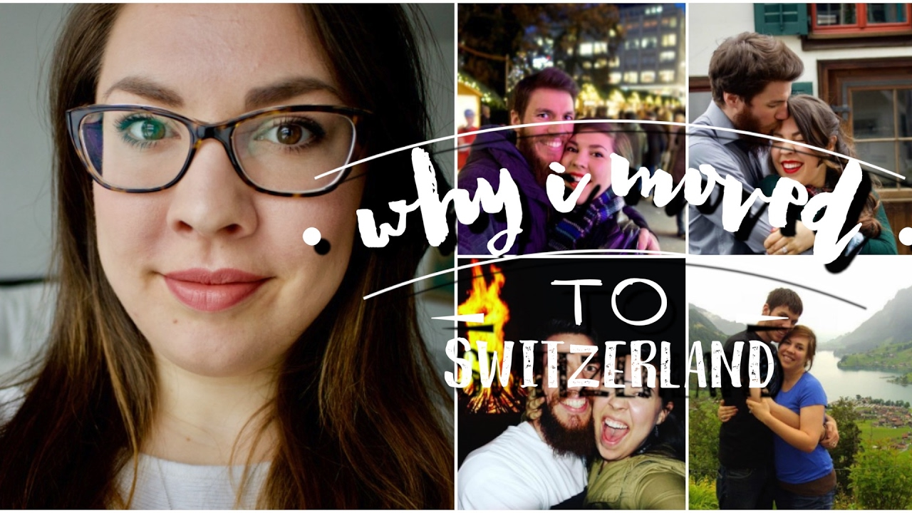 Why I Moved To Switzerland