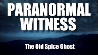 Paranormal Witness - Dave