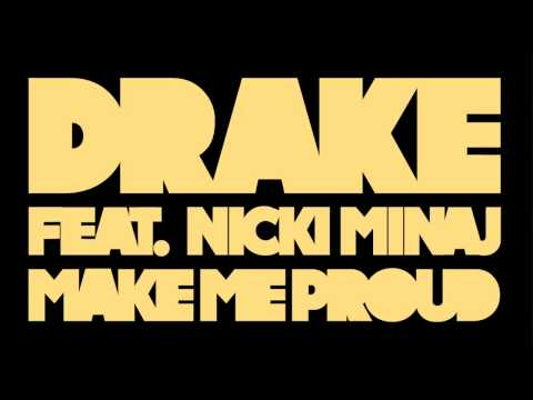 Drake - Make Me Proud ft. Nicki Minaj